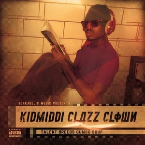 KidMiddi Clazz Clown 歌手頭像