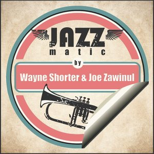 Wayne Shorter & Joe Zawinul 歌手頭像