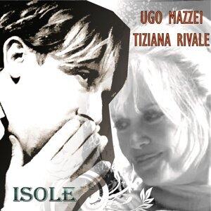 Tiziana Rivale, Ugo Mazzei 歌手頭像
