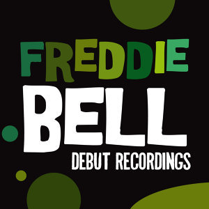 Freddie Bell 歌手頭像