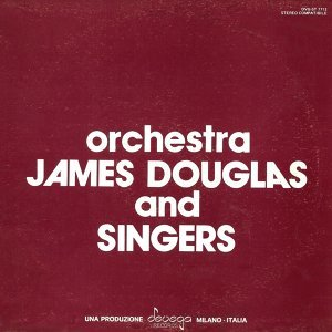 Orchestra James Douglas and Singers 歌手頭像