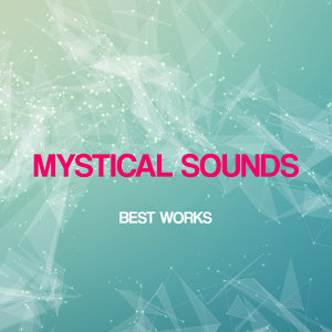 Mystical Sounds 歌手頭像