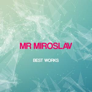 Mr Miroslav 歌手頭像
