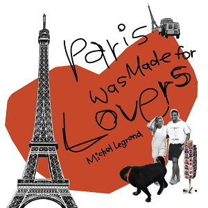 Paris Was Made For Lovers (巴黎戀人) 歌手頭像