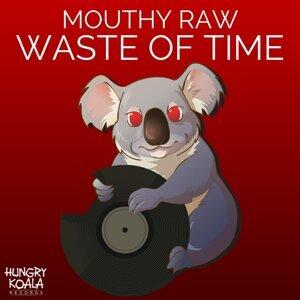 Mouthy Raw 歌手頭像