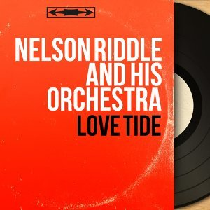 Nelson Riddle and His Orchestra 歌手頭像