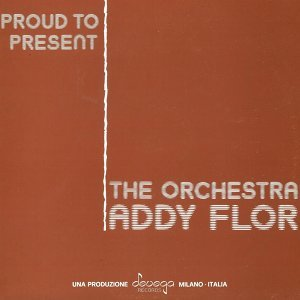 The Addy Flor Orchestra 歌手頭像