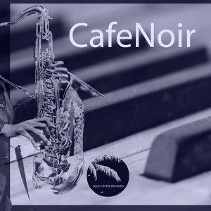Cafenoir 歌手頭像
