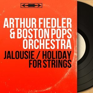 Arthur Fiedler & Boston Pops Orchestra 歌手頭像