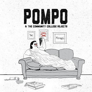 Pompo & the Community College Rejects