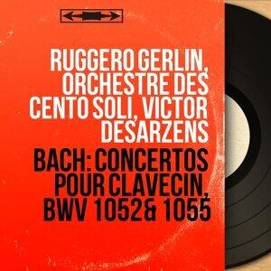 Ruggero Gerlin, Orchestre des Cento Soli, Victor Desarzens 歌手頭像