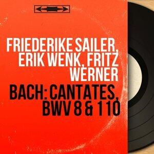 Friederike Sailer, Erik Wenk, Fritz Werner 歌手頭像