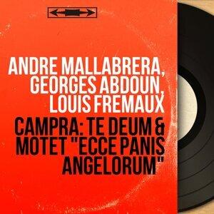 André Mallabrera, Georges Abdoun, Louis Frémaux 歌手頭像