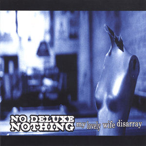 No Deluxe Nothing 歌手頭像