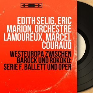 Édith Selig, Éric Marion, Orchestre Lamoureux, Marcel Couraud 歌手頭像