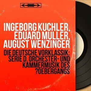 Ingeborg Küchler, Eduard Müller, August Wenzinger 歌手頭像
