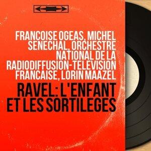 Françoise Ogéas, Michel Sénéchal, Orchestre national de la Radiodiffusion-télévision française, Lorin Maazel 歌手頭像