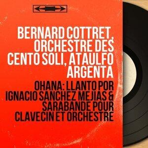 Bernard Cottret, Orchestre des Cento Soli, Ataúlfo Argenta 歌手頭像