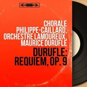 Chorale Philippe-Caillard, Orchestre Lamoureux, Maurice Duruflé 歌手頭像