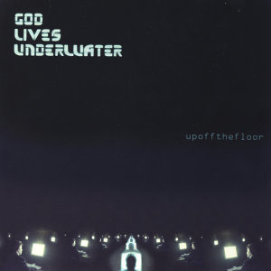 God Lives Underwater 歌手頭像