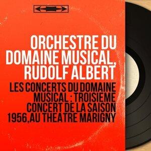 Orchestre du Domaine musical, Rudolf Albert 歌手頭像