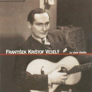 František Křištof Veselý 歌手頭像