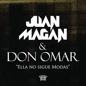 Juan Magan & Don Omar 歌手頭像