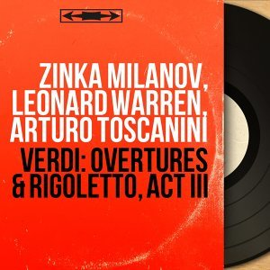 Zinka Milanov, Leonard Warren, Arturo Toscanini 歌手頭像