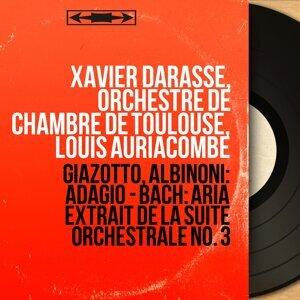Xavier Darasse, Orchestre de chambre de Toulouse, Louis Auriacombe 歌手頭像