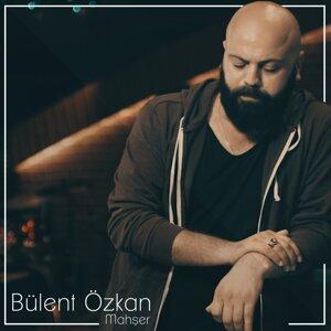 Bülent Özkan 歌手頭像