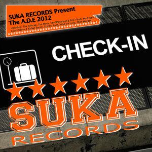 Suka Records Present the A.D.E 2012 - Check-In 歌手頭像