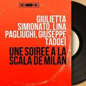 Giulietta Simionato, Lina Pagliughi, Giuseppe Taddei 歌手頭像