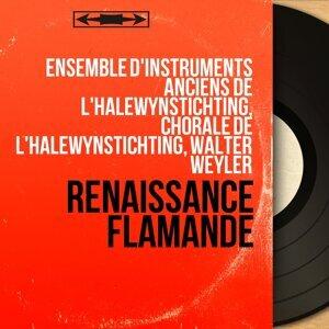 Ensemble d'instruments anciens de l'Halewynstichting, Chorale de l'Halewynstichting, Walter Weyler 歌手頭像