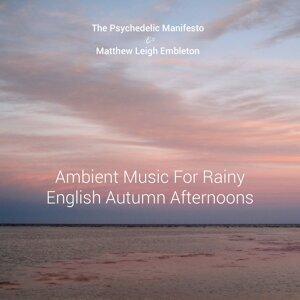 The Psychedelic Manifesto, Matthew Leigh Embleton 歌手頭像