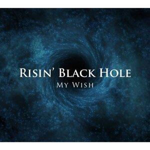 Risin' Black Hole