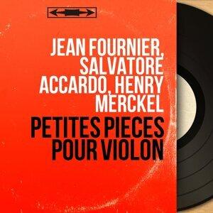 Jean Fournier, Salvatore Accardo, Henry Merckel 歌手頭像