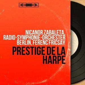 Nicanor Zabaleta, Radio-Symphonie-Orchester Berlin, Ferenc Fricsay 歌手頭像