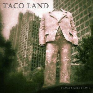 Taco Land 歌手頭像