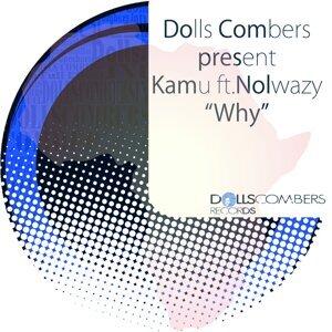 Dolls Combers, Kamu