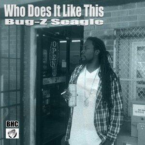 Bug-Z Seagle 歌手頭像