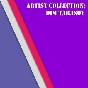 Dim Tarasov 歌手頭像