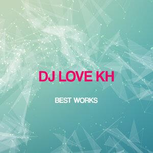 DJ Love Kh