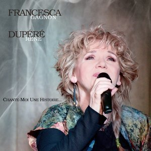 Francesca Gagnon, René Dupéré 歌手頭像