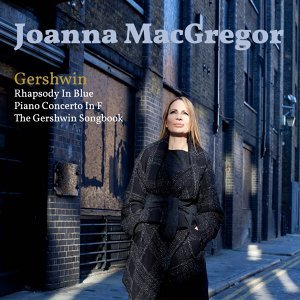 Joanna MacGregor, Carl Davies, London Symphony Orchestra 歌手頭像