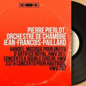 Pierre Pierlot, Orchestre de chambre Jean-François-Paillard 歌手頭像