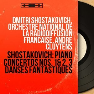 Dmitri Shostakovich, Orchestre national de la Radiodiffusion française, André Cluytens 歌手頭像