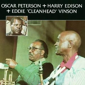 Oscar Peterson & Harry Edison & Eddie