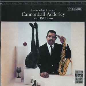 Cannonball Adderley & Bill Evans