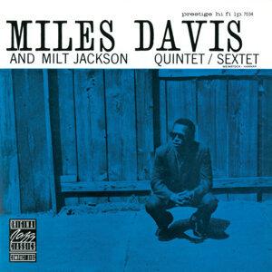Miles Davis And Milt Jackson Quintet & Miles Davis And Milt Jackson Sextet 歌手頭像