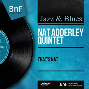 Nat Adderley Quintet 歌手頭像